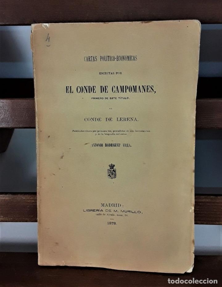 Libros antiguos: CARTAS POLÍTICO-ECONÓMICAS ESCRITAS POR EL CONDE DE CAMPOMANES, AL CONDE DE LERENA. - Foto 3 - 175775278