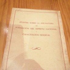 Libros antiguos: FORMACIÓN DEL ESPÍRITU NACIONAL Y CAPACITACIÓN SINDICAL . Lote 175902722