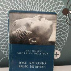 Libros antiguos: TEXTOS DE DOCTRINA POLÍTICA. JOSÉ ANTONIO PRIMO DE RIVERA. Lote 176479327