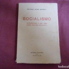 Libros antiguos: SOCIALISMO/ANTONIO MARIN MONROY/ED. PLUTARCO,MADRID 1931.1ª EDICION.. Lote 176926165