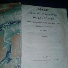 Libros antiguos: DIARIO DE LAS ACTAS Y DISCUSIONES DE LAS CÓRTES DIPUTACIÓN GENERAL DE LOS AÑOS 1822 Y 1823. TOMO 6º. Lote 178003854