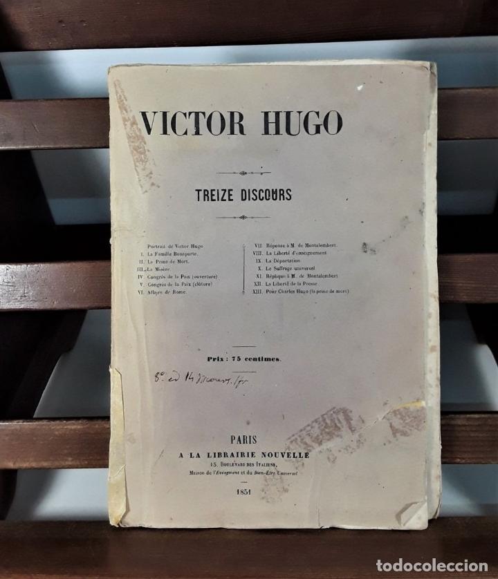Libros antiguos: VICTOR HUGO. TREIZE DISCOURS. LIBRAIRIE NOUVELLE. PARÍS. 1851. - Foto 3 - 178035247