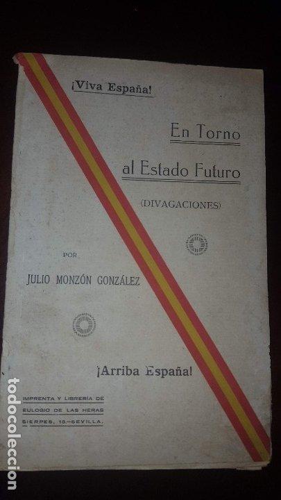 EN TORNO AL ESTADO FUTURO (DIVAGACIONES) - 1936 (Libros Antiguos, Raros y Curiosos - Pensamiento - Política)