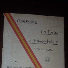 Libros antiguos: EN TORNO AL ESTADO FUTURO (DIVAGACIONES) - 1936. Lote 178737570