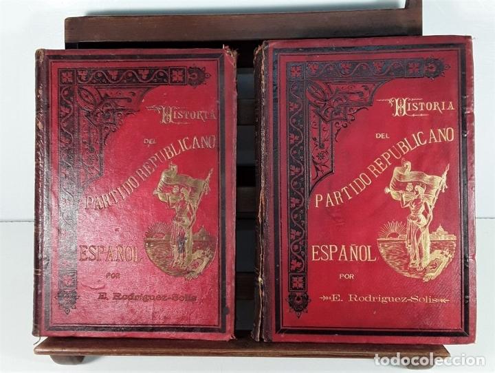 Libros antiguos: HISTORIA DEL PARTIDO REPUBLICANO ESPAÑOL. TOMOS I Y II. MADRID. 1892/93. - Foto 3 - 178857681
