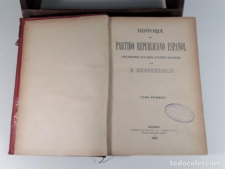 Libros antiguos: HISTORIA DEL PARTIDO REPUBLICANO ESPAÑOL. TOMOS I Y II. MADRID. 1892/93. - Foto 4 - 178857681