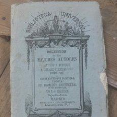 Libros antiguos: COLECCIÓN DE LOS MEJORES AUTORES TOMO VII - 1880. Lote 178979852