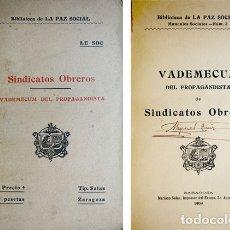Libros antiguos: VADEMECUM DEL PROPAGANDISTA DE SINDICATOS OBREROS. 1909 [BIBLIOTECA DE «LA PAZ SOCIAL»].. Lote 179151030
