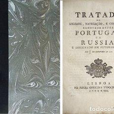 Libros antiguos: TRATADO DE AMIZADE, NAVEGAÇÃO E COMMERCIO RENOVADO ENTRE PORTUGAL E A RUSSIA, E ASSIGNADO EM... 1800. Lote 179396141