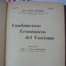 Libros antiguos: FUNDAMENTOS ECONOMICOS DEL FASCISMO. PAUL EINZIG (1934). Lote 180013085