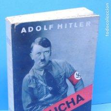 Libros antiguos: MI LUCHA .- ADOLF HITLER (2ªEDI. EN CASTELLANO 1937). Lote 180051675
