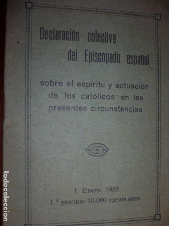 DECLARACION COLECTIVA EPISCOPADO ESPAÑOL CIRCUNSTANCIAS 2ª REPUBLICA 1932 MADRID (Libros Antiguos, Raros y Curiosos - Pensamiento - Política)