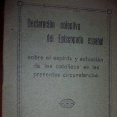 Libros antiguos: DECLARACION COLECTIVA EPISCOPADO ESPAÑOL CIRCUNSTANCIAS 2ª REPUBLICA 1932 MADRID . Lote 180141791