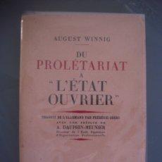 Libros antiguos: DU PROLETARIAT A L,ETAT OUVRIER - AUGUST WINNIG. Lote 180176227