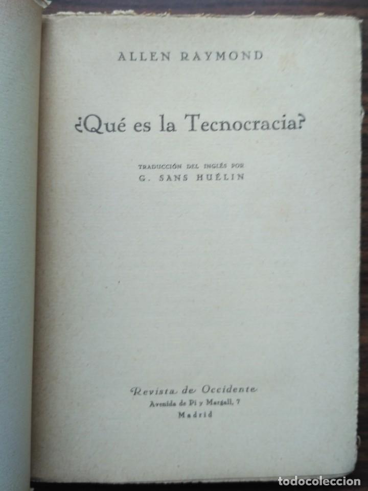 Libros antiguos: ¿QUE ES LA TECNOCRACIA? ALLEN RAYMOND 1933 - Foto 2 - 180201421