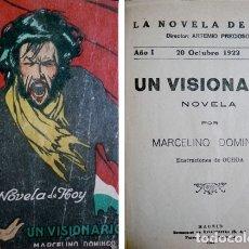 Libros antiguos: DOMINGO, MARCELINO. UN VISIONARIO. PERSONAS Y COSAS DE UN PAIS EN ESCOMBROS. NOVELA. 1922.. Lote 180321736