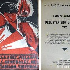 Libros antiguos: FAMADES VILLAMUR, JOSÉ. NORMAS GENERALES DEL PROLETARIADO UNIVERSAL. S.A. (1931).. Lote 180325250