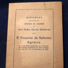 Libros antiguos: EL PROYECTO DE REFORMA AGRARIA 1931. Lote 180391530