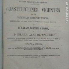 Libros antiguos: CONSTITUCIONES VIGENTES DE LOS PRINCIPALES ESTADOS DE EUROPA. 1872. Lote 180484935