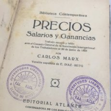 Libros antiguos: CARLOS MARX. PRECIOS, SALARIOS Y GANANCIAS. 1920 BIBLIOTECA JUVENTUDES LIBERTARIAS LLANO DE BESÓS. Lote 181165577