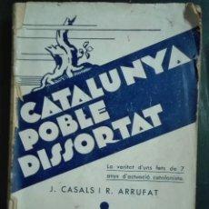 Libros antiguos: CASALS I ARRUFAT. CATALUNYA POBLE DISSORTAT. 1933. Lote 181192350