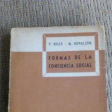 Libros antiguos: FORMAS DE LA CONCIENCIA SOCIAL, KELLE- KOVALZON. Lote 181453787