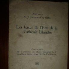 Libros antiguos: LES BASES DE L'ETAT DE LA RUTHENIE BLANCHE DORONAR ZAPOLSKI 1919 GRODNO --RARISIMO--. Lote 181624307