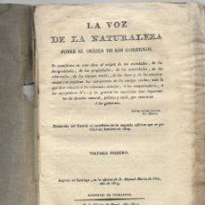 Libros antiguos: LA VOZ DE LA NATURALEZA SOBRE EL ORÍGEN DE LOS GOBIERNOS – 1814 – VOLUMEN I. Lote 182115622