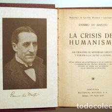 Libros antiguos: MAEZTU, RAMIRO DE - LA CRISIS DEL HUMANISMO - BARCELONA 1919. Lote 182282403