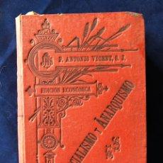 Libros antiguos: SOCIALISMO Y ANARQUISMO 1895. Lote 182533348