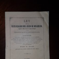 Libros antiguos: LEY DE LA SUSTANCIACIÓN DEL JUICIO DE DESAHUCIO - 1867. Lote 182905335