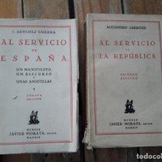 Libros antiguos: LOTE DE 2 LIBROS DE LA REPUBLICA, SANCHEZ GUERRA Y LERROUX. VER FOTOS. Lote 184100507