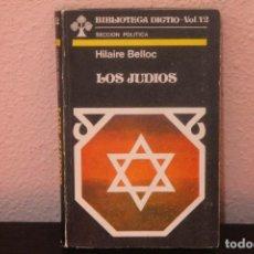 Libros antiguos: RARO Y DIFICIL DE EN CONTRAR VOL.12, SECCION POLITICA, LOS JUDIOS. Lote 184218961
