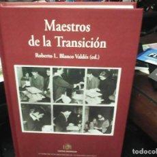 Libros antiguos: MAESTROS DE LA TRANSICIÓN. Lote 184732990