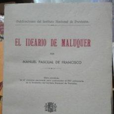 Libros antiguos: MANUEL PASCUAL DE FRANCISCO. EL IDEARIO DE MALUQUER. 1934. Lote 186017091