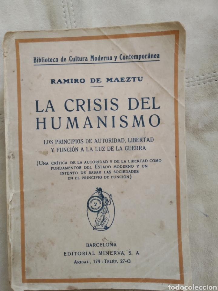 LA CRISIS DEL HUMANISMO. RAMIRO DE MAEZTU. AÑOS 20 (Libros Antiguos, Raros y Curiosos - Pensamiento - Política)