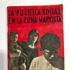 Libros antiguos: LA POLÍTICA SOCIAL EN LA ZONA MARXISTA. Lote 187186611