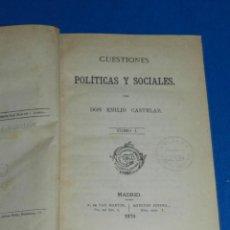 Libros antiguos: (MF) EMILIO CASTELAR - CUESTIONES POLITICAS Y SOCIALES ( 3 TOMOS ), MADRID 1870. Lote 188492807