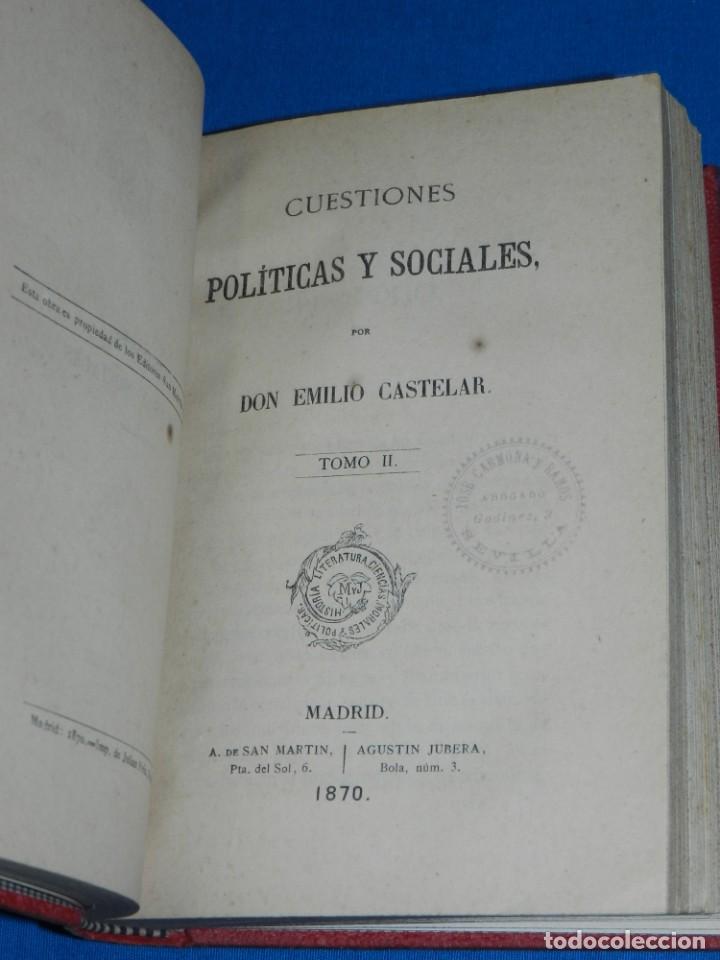 Libros antiguos: (MF) EMILIO CASTELAR - CUESTIONES POLITICAS Y SOCIALES ( 3 TOMOS ), MADRID 1870 - Foto 2 - 188492807