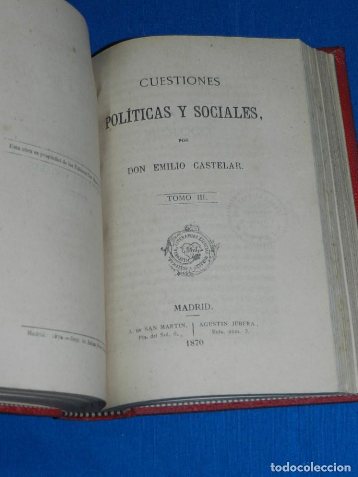Libros antiguos: (MF) EMILIO CASTELAR - CUESTIONES POLITICAS Y SOCIALES ( 3 TOMOS ), MADRID 1870 - Foto 3 - 188492807