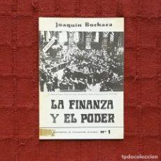 Libros antiguos: LA FINANZA Y EL PODER - JOAQUÍN BOCHACA. Lote 189452028