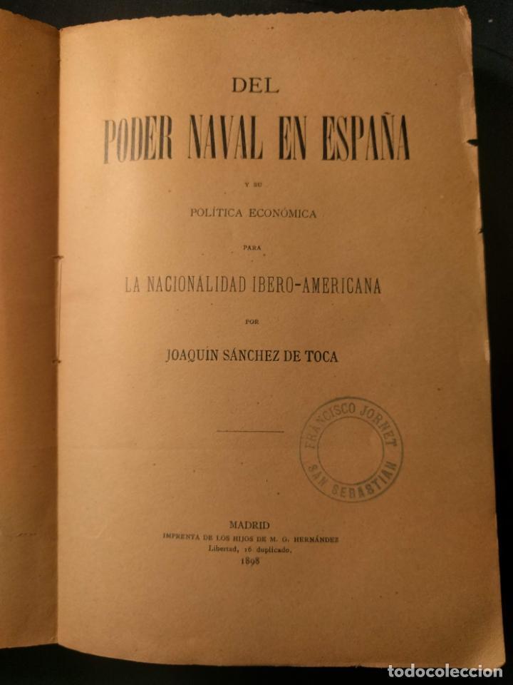 Libros antiguos: Del poder naval en España y su política económica Ibero-Americana. Joaquín Sánchez de Toca. 1898. - Foto 3 - 262204935