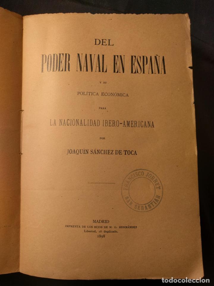 Libros antiguos: Del poder naval en España y su política económica Ibero-Americana. Joaquín Sánchez de Toca. 1898. - Foto 4 - 262204935