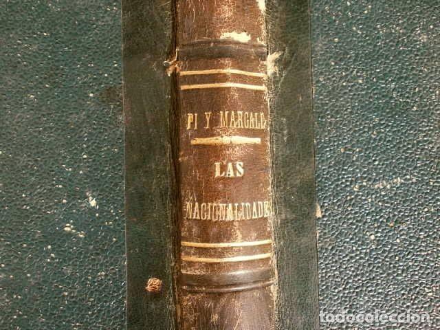 LAS NACIONALIDADES (1877) FCO. PI Y MARAGALL - 1ª EDICION - EXTRAORDINARIO Y ACTUAL COLECCIONISTAS (Libros Antiguos, Raros y Curiosos - Pensamiento - Política)