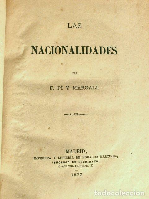 Libros antiguos: LAS NACIONALIDADES (1877) FCO. PI Y MARAGALL - 1ª EDICION - EXTRAORDINARIO Y ACTUAL COLECCIONISTAS - Foto 4 - 190760278