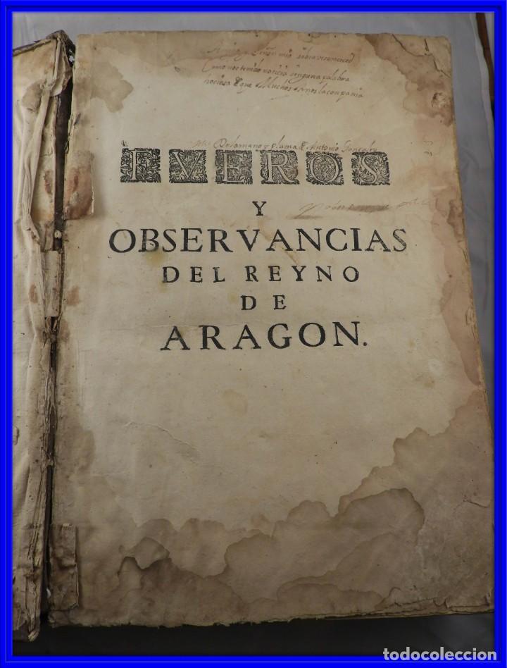 LIBRO FUEROS Y OBSERVANCIAS DEL REYNO DE ARAGON AÑO 1667 (Libros Antiguos, Raros y Curiosos - Pensamiento - Política)