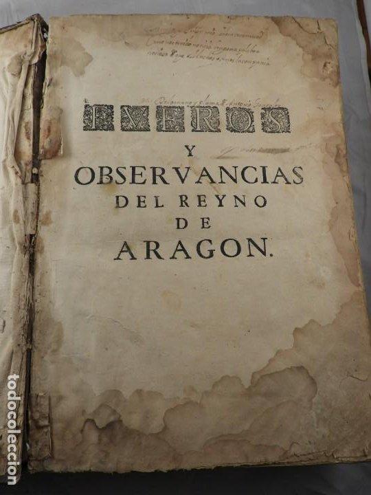 Libros antiguos: LIBRO FUEROS Y OBSERVANCIAS DEL REYNO DE ARAGON AÑO 1667 - Foto 19 - 190810318