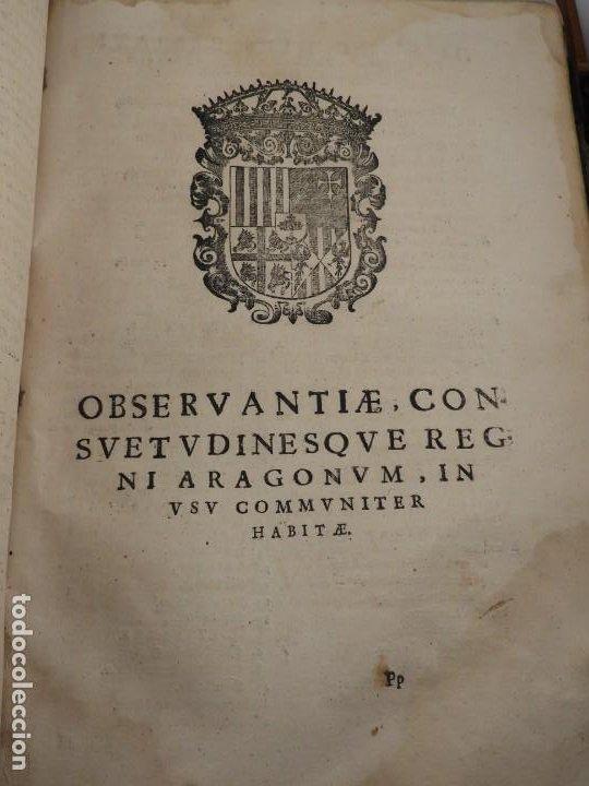 Libros antiguos: LIBRO FUEROS Y OBSERVANCIAS DEL REYNO DE ARAGON AÑO 1667 - Foto 13 - 190810318