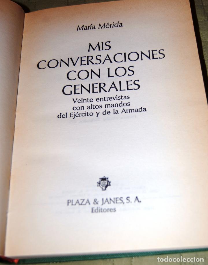 Libros antiguos: Mis conversaciones con los generales. Veinte entrevistas con altos mandos del Ejército y la Armada. - Foto 3 - 191155702