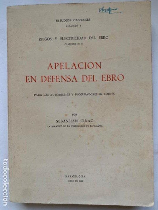 APELACIÓN EN DEFENSA DEL EBRO (Libros Antiguos, Raros y Curiosos - Pensamiento - Política)